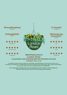 London Road - Live Film Premiere : Presented by the National Theatre